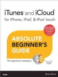 Itunes and Icloud for Iphone, Ipad, & Ipod Touch Absolute Beginner's Guide (Paperback)