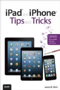 iPad and iPhone Tips and Tricks (Paperback)