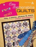 Easy Memorabilia Quilts: Ties, T-Shirts, Photos & More (Paperback)