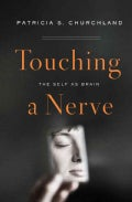 Touching a Nerve: The Self As Brain (Hardcover)