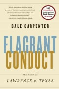 Flagrant Conduct: The Story of Lawrence V. Texas (Paperback)