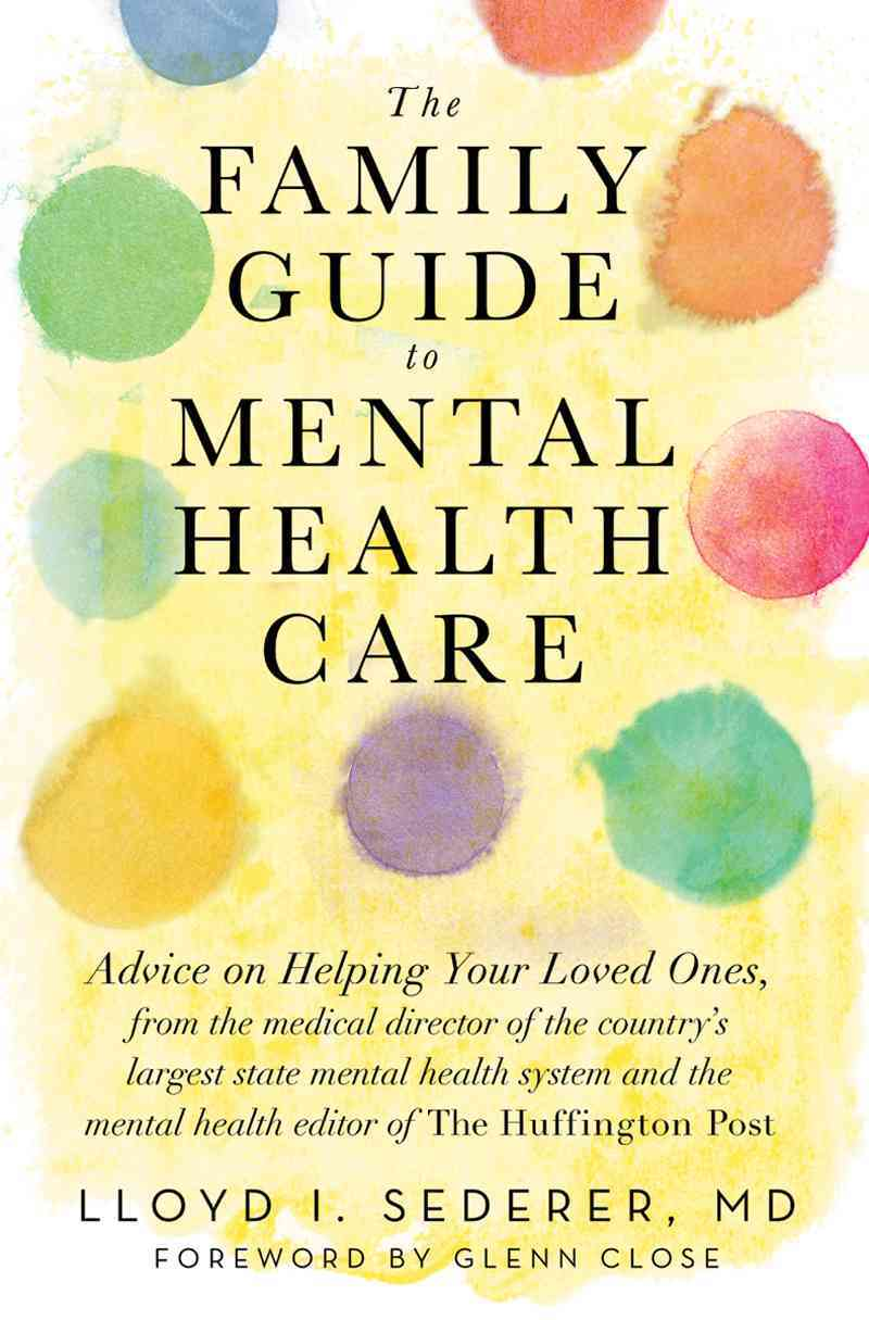The Family Guide to Mental Health Care (Hardcover)