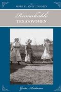 More Than Petticoats: Remarkable Texas Women (Paperback)