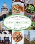 Austin Chef's Table: Extraordinary Recipes from the Texas Capital (Hardcover)