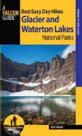 Best Easy Day Hikes Glacier and Waterton Lakes National Parks (Paperback)