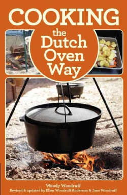 Cooking the Dutch Oven Way (Paperback)