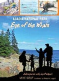 Acadia National Park Eye of the Whale (Paperback)