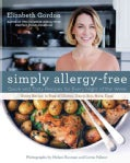 Simply Allergy-Free: Quick and Tasty Recipes for Every Night of the Week (Hardcover)