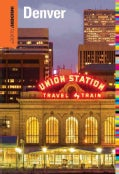 Insiders' Guide to Denver (Paperback)