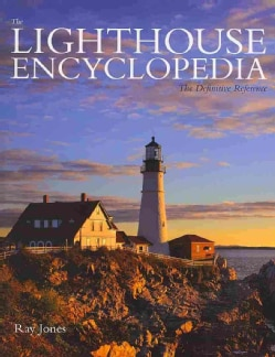The Lighthouse Encyclopedia: The Definitive Reference (Paperback)