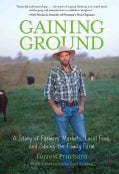 Gaining Ground: A Story of Farmers' Markets, Local Food, and Saving the Family Farm (Paperback)