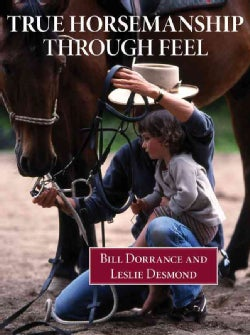 True Horsemanship Through Feel (Paperback)