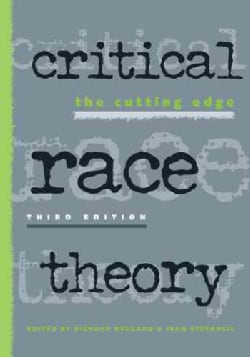 Critical Race Theory: The Cutting Edge (Paperback)