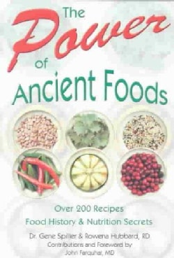 The Power of Ancient Foods (Paperback)