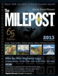 The Milepost 2013: All-the-north Travel Guide: Alaska, Yukon Terri