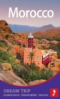 Footprint Dream Trip Morocco (Paperback)