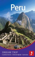 Footprint Dream Trip Peru (Paperback)