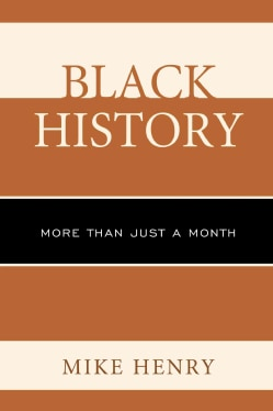 Black History: More Than Just a Month (Hardcover)