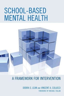 School-based Mental Health: A Framework for Intervention (Paperback)