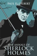The Annals of Sherlock Holmes (Hardcover)