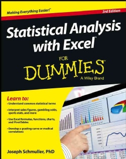 Statistical Analysis with Excel for Dummies (Paperback)