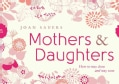 Mothers & Daughters: How to Stay Close and Stay Sane (Hardcover)