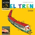 El tren / The Train (Hardcover)