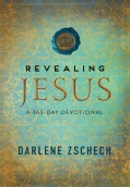 Revealing Jesus: A 365-Day Devotional (Hardcover)