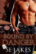 Bound by Danger (Paperback)