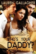 Who's Your Daddy? (Paperback)