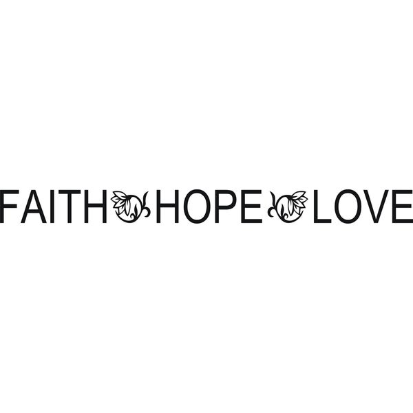Design on Style 'Faith Hope Love' Vinyl Art Quote