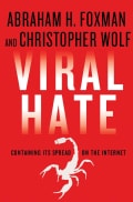 Viral Hate: Containing Its Spread on the Internet (Hardcover)