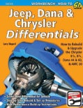 Jeep, Dana & Chrysler Differentials: How to Rebuild & Upgrade the Chrysler 8-1/4, 8-3/4, Dana 44 & 60 & AMC 20 (Paperback)