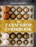 The Farm Shop Cookbook (Paperback)