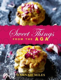 Sweet Things from the Aga (Hardcover)