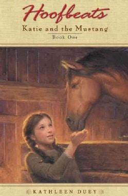Katie and the Mustang: Book 1 (Paperback)