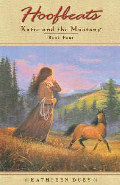 Katie and the Mustang: Book 4 (Paperback)