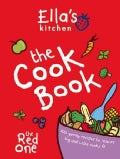 Ella's Kitchen: The Cookbook (Hardcover)