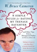 8 Simple Rules for Dating My Teenage Daughter: And Other Tips from a Beleaguered Father (Not That Any of Them Work) (Paperback)