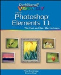 Teach Yourself Visually Photoshop Elements 11 (Paperback)