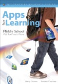 Apps for Learning, Middle School: iPad, iPod Touch, iPhone (Paperback)