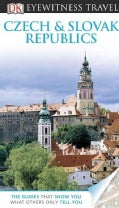 Dk Eyewitness Travel Czech & Slovak Republics (Paperback)