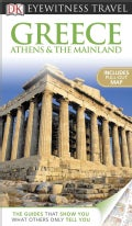 Dk Eyewitness Travel Greece, Athens & the Mainland