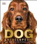 The Dog Encyclopedia (Hardcover)