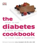 The Diabetes Cookbook: What to Eat & What to Cook to Treat Type 2 Diabetes (Paperback)