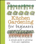 Kitchen Gardening for Beginners (Paperback)
