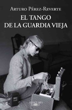 El tango de la guardia vieja / The old guard of Tango (Paperback)