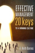 Effective Management: 20 Keys to a Winning Culture (Paperback)