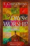 21 Days of Worship: A Devotional for the Worshiper in You (Paperback)