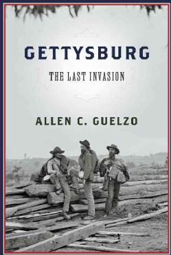 Gettysburg: The Last Invasion (Hardcover)